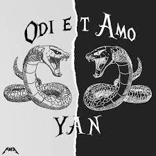 Odi et Amo - Yan